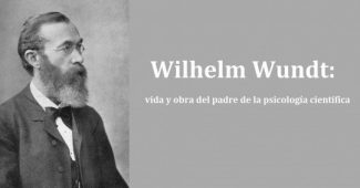 Wilhelm Wundt: biography of the father of scientific psychology